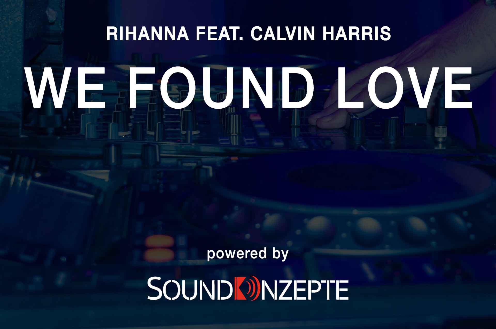 we_found_love